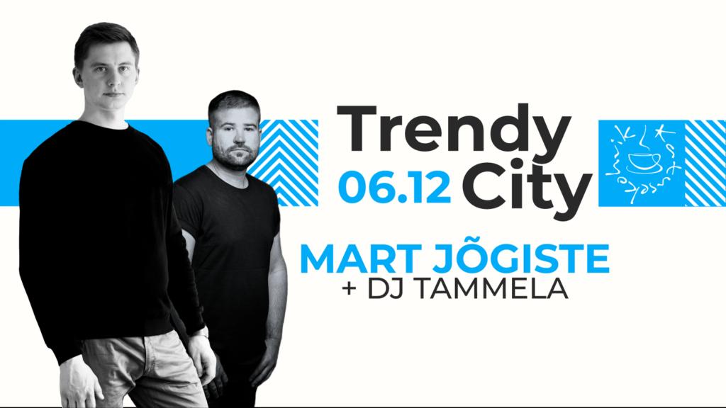 Trendy_City_Mart_Jõgiste_&_DJ_Tammela